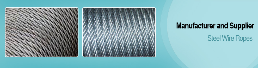 Steel Wire Ropes - Steel Wire Ropes Manufacturer,Steel Wire Ropes ...