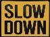 Slowdown.Thmb.jpg