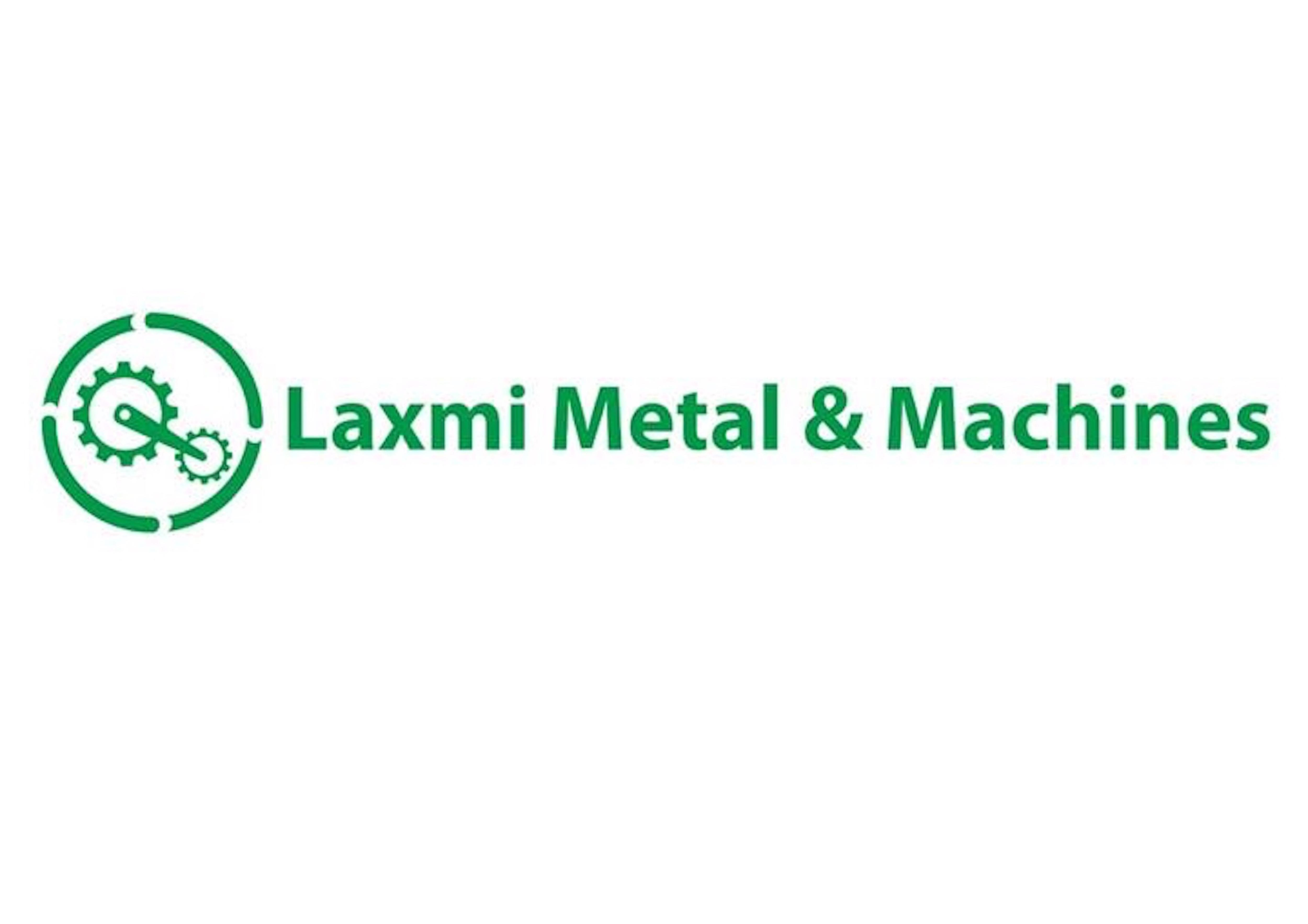 LAXMI METAL & MACHINES PRIVATE LIMITED