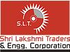 SHRI LAKSHMI TRADERS & ENGG. CORPORATION