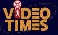 VIDEO TIMES
