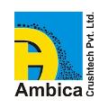 AMBICA CRUSHTECH PRIVATE LIMITED