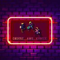 Choose and Choice