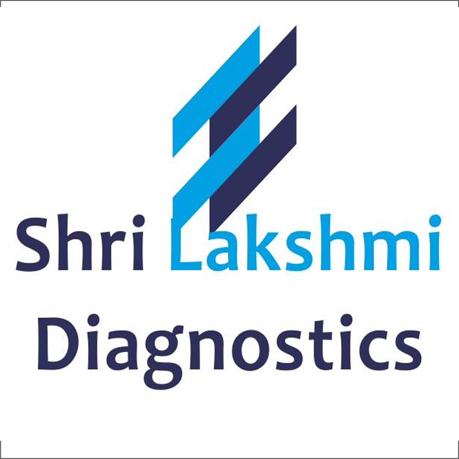 SHRI LAKSHMI DIAGNOSTICS