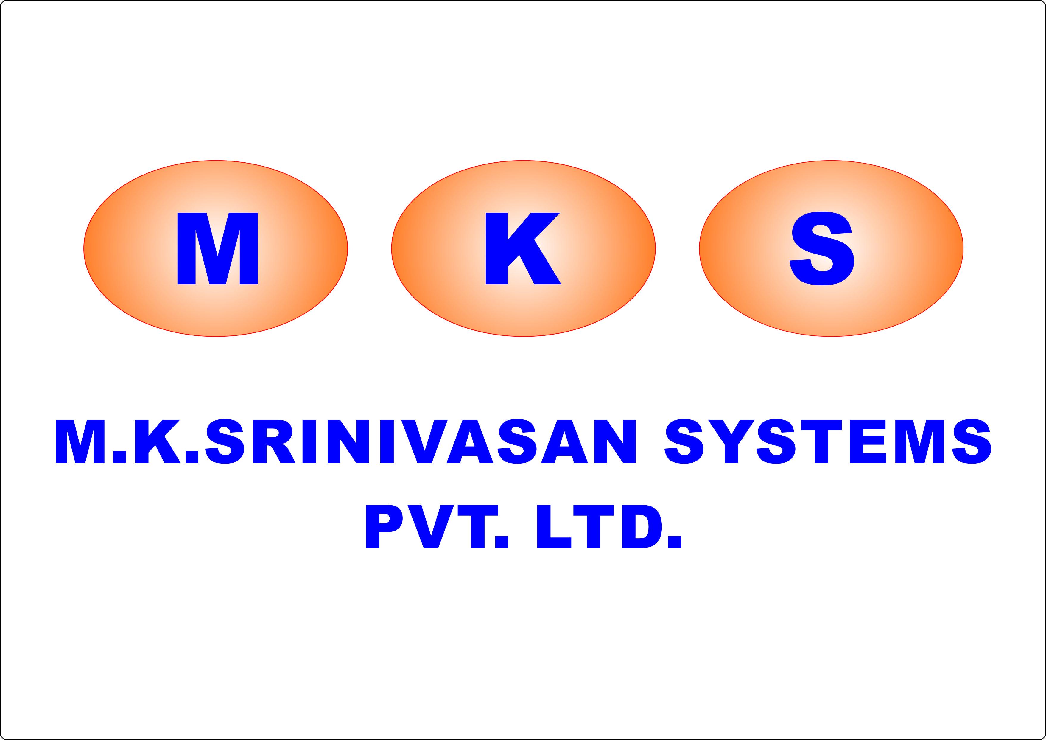 M.K.SRINIVASAN SYSTEMS PVT. LTD.