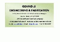 M/S GOVIND JI ENGINEERING AND FABRICATION