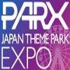PARX - Japan Theme Park Expo 2019