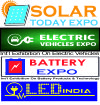 Solar Today-Electric Vehicles-Battery-LED India Expo 2019