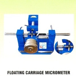 Floating Carriage Micrometer - Manufacturers & Suppliers, Dealers