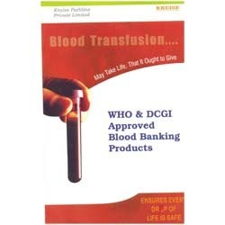 Blood Banking Chemicals And Diagnostic Kits