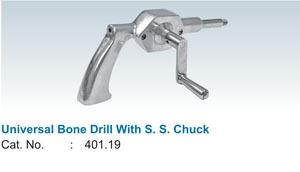 Universal Bone Drill with S.S. Chuck