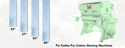 Fix Knife For Cotton Ginning Machines