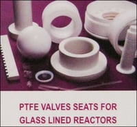 PTFE Valve Seats For Glass Lined Reactors