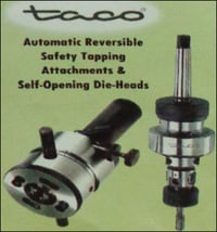 Tapping Attachments And Die Heads