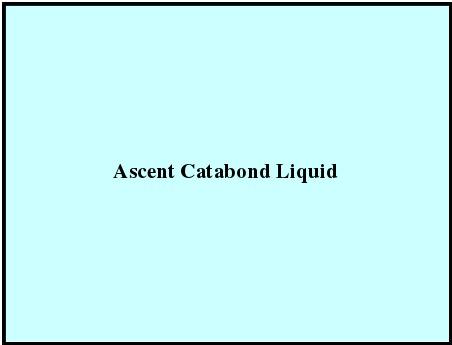 Ascent Catabond Liquid