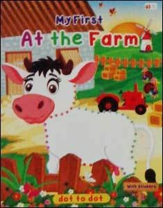 Dot To Dot My First At The Farm (Kids Book)