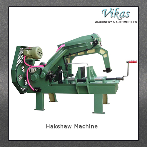 Hakshaw Machine