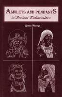 Amulets and Pendants in Ancient Maharashtra Book