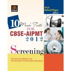 10 Mock Tests For Cbse Aipmt 2012 Screening Book