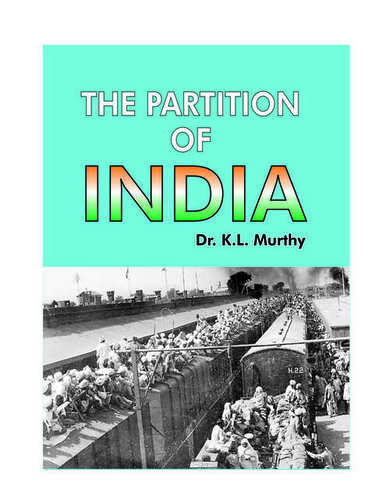 Partition Of India By Dr. K.L. Murthy Book