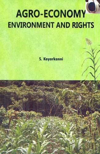 Agro Economy - Environment And Rights Book