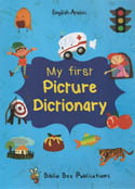 My First Picture Dictionary English Arabic Book