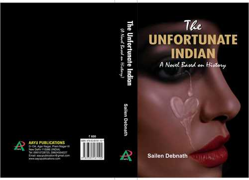 The Unfortunate Indian By Sailen Debnath Book