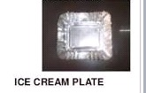 Ice Cream Plates in   Hesabatu