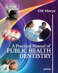 A Practical Manual Of Public Health Dentistry Book