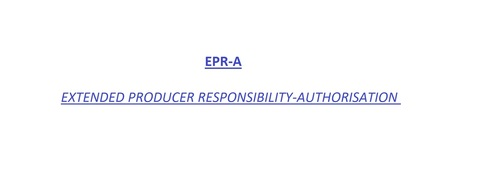Epr-A Extended Producer Responsibility Authorisation Services