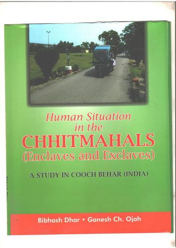 Human Situation In The Chhitmahals (Enclaves And Exclaves) Book
