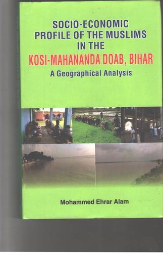 Socio Economic Profile Of The Muslims In The Kosi Books