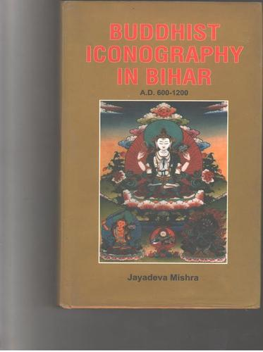 Buddhist Iconography In Bihar Books At Low Prices  in  Prem Nagar - Nangloi