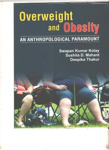 Overweight And Obesity An Anthropological Paramount Books