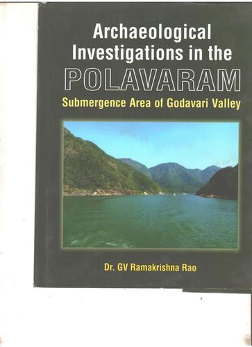 Archaeological Investigations In The Polavaram Books
