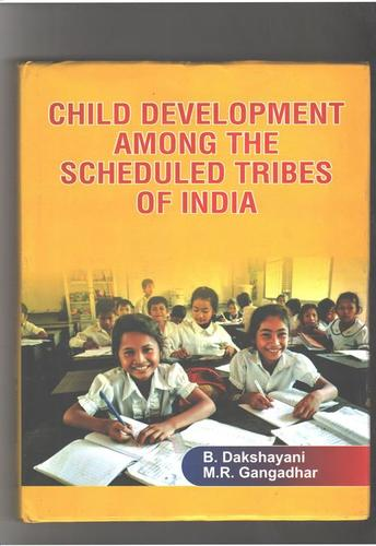 Child Development Among The Scheduled Tribes Of India Books