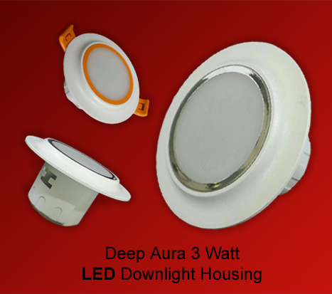 Deep Aura 3 watt LED Down light Housing in  Jhilmil Indl. Area (Shahdara)