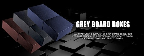 Grey Board Boxes