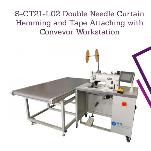 Double Needle Curtain Hemming Conveyor Workstation (S-CT21-L02)