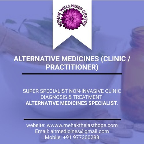 Medical - Alternative Medicines (Clinic / Practitioner)