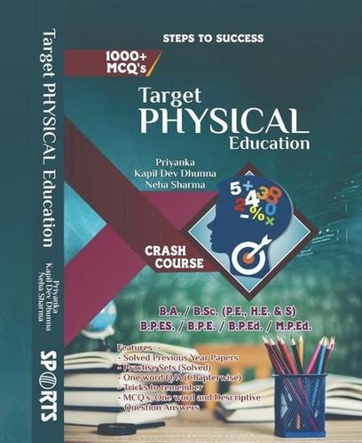 Target Physical Education (Entrance book for B.A., B.SC., B.P.Ed., M.P.Ed., B.P.ES., B.P.E.)