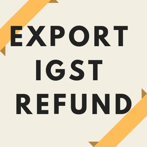 IGST Refund On Exports Consultancy Service