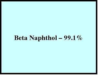 Beta Naphthol a   99.1%