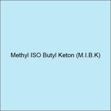 Methyl ISO Butyl Keton (M.I.B.K)