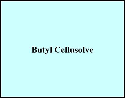 Butyl Cellusolve