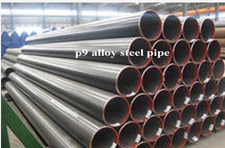 P9 Alloy Steel Pipe