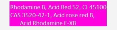 Rhodamine B, C.I. Acid Red 52 Dye