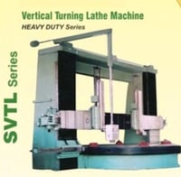 Vertical Turning Lathe Machines (Svtl Series)