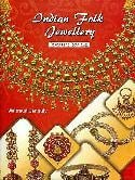 Indian Folk Jewellery Designs And Techniques Book