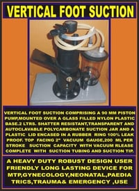 Emergency/Gynecological Foot Suction System